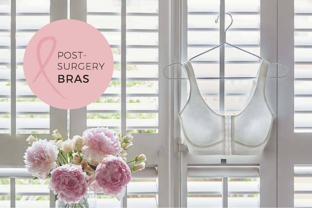 Colección Post-Surgery Bras para mujeres operadas de cáncer de mama
