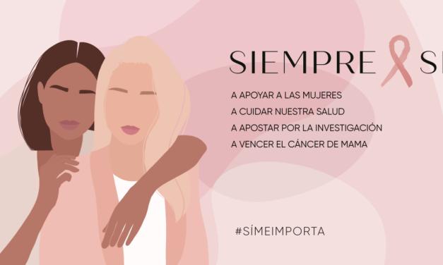 Contra el cáncer de mama, únete al movimiento #SÍMEIMPORTA