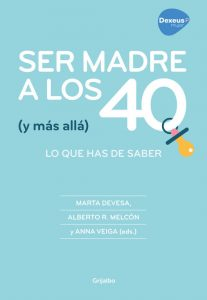 Ser madre a los 40